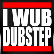 Design ~ I Wub Dubstep Men's T-Shirt