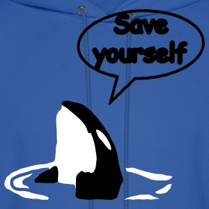 Save Yourself  / save the whales Hoodies - Men's Hoodie
