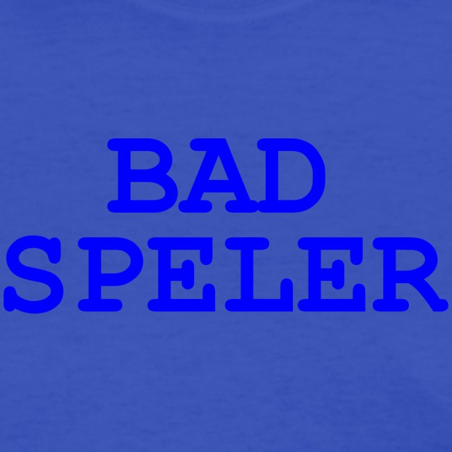 Bad Speler women's shirt