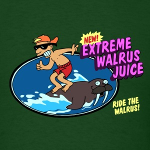 Extreme Walrus Juice - Men's T-Shirt