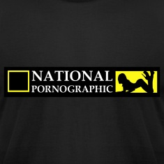 National Pornographic T-Shirts