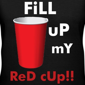 Fill Up my red cup - Women's V-Neck T-Shirt