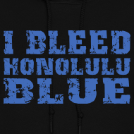 Design ~ I Bleed Honolulu Blue
