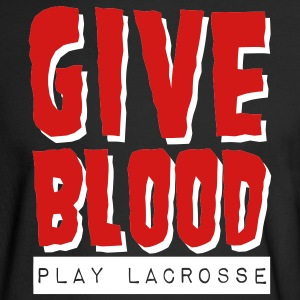 Give Blood Play Lacrosse Long Sleeve Shirts - Men's Long Sleeve T-Shirt