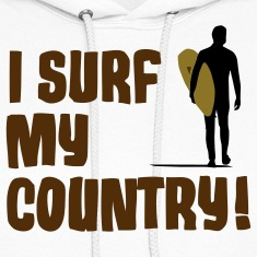 I Surf My Country! Hoodies