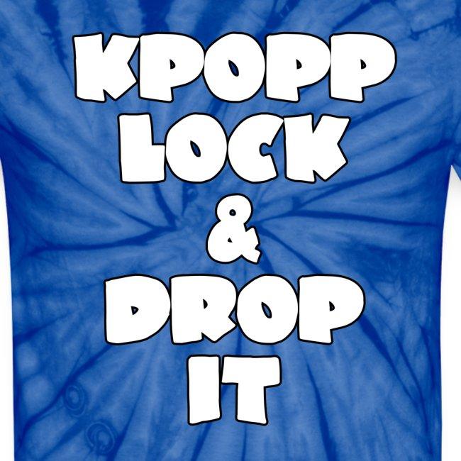 KPopp Lock & Drop It TIE DYE