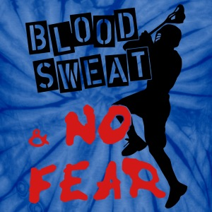 Blood, Sweat & No Fear (lacrosse) T-Shirts - Unisex Tie Dye T-Shirt