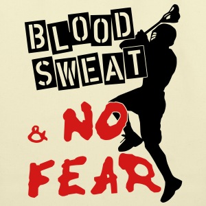 Blood, Sweat & No Fear (lacrosse) Bags  - Eco-Friendly Cotton Tote