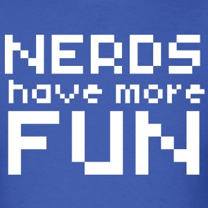 Computer Humor- in Pixels NERDS HAVE MORE FUN T-Shirts - Men's T-Shirt