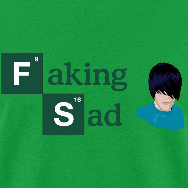 Faking Sad