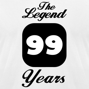 99 ninety-ninth birthday: The Legend 99 Years.  T-Shirts - Men's T-Shirt by American Apparel
