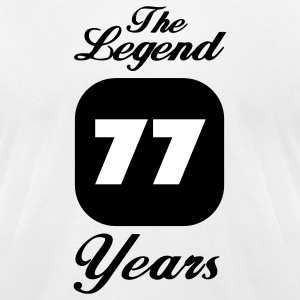 77 seventy-seventh birthday: The Legend 77 Years.  T-Shirts - Men's T-Shirt by American Apparel