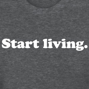 start living Women's T-Shirts - Women's T-Shirt
