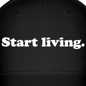 start living Caps - Baseball Cap