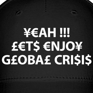 enjoy global crisis Caps - Baseball Cap