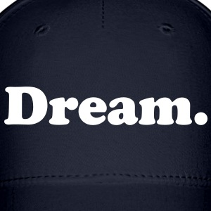 dream Caps - Baseball Cap