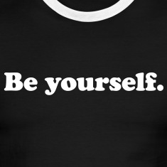 be yourself T-Shirts