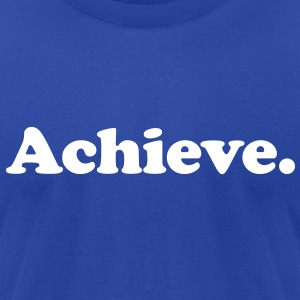 achieve T-Shirts - Men's T-Shirt by American Apparel