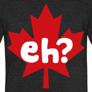 Eh Canada Day - Unisex Tri-Blend T-Shirt by American Apparel