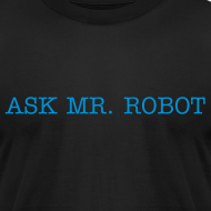 Design ~ Ask Mr. Robot Original