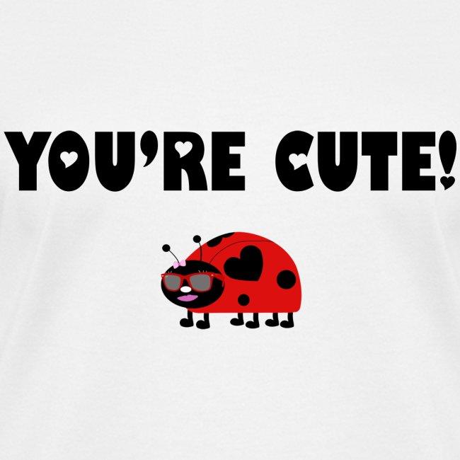 You're Cute! (Ladies)