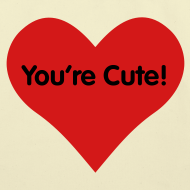 Design ~ You're Cute for Totes