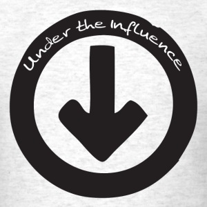 Under the Influence T-Shirts - Men's T-Shirt