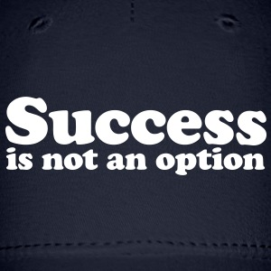 Success is not an option Caps - Baseball Cap