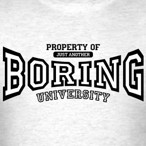 just another BORING university T-Shirts - Men's T-Shirt