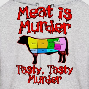 Meat is Murder.  Tasty, tasty Murder Hoodies - Men's Hoodie