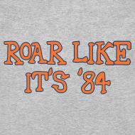Design ~ Roar Like It's '84