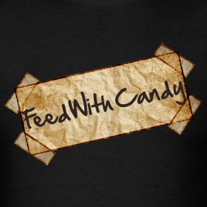 Feed With Candy - Men's T-Shirt