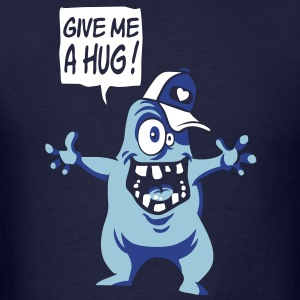 Give me a hug T-Shirts - Men's T-Shirt