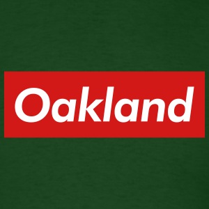 Oakland Reigns Supreme - Men's T-Shirt