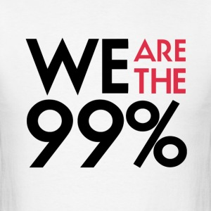 We are the 99%. Expect us.  T-Shirt - Men's T-Shirt
