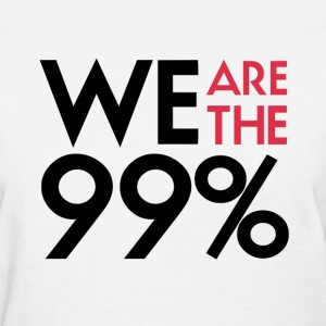 We are the 99%. Expect us.  T-Shirt - Women's T-Shirt