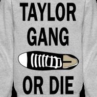 Design ~ Taylor Gang Or Shoe Die