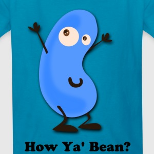 How Ya Bean?, Cute Cartoon Kid's T-Shirt - Kids' T-Shirt