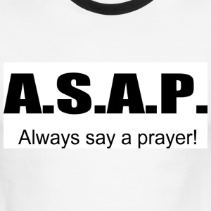 Always say a prayer - Men's Ringer T-Shirt