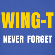 Design ~ WING-T: Never Forget