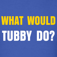 Design ~ What Would Tubby Do?