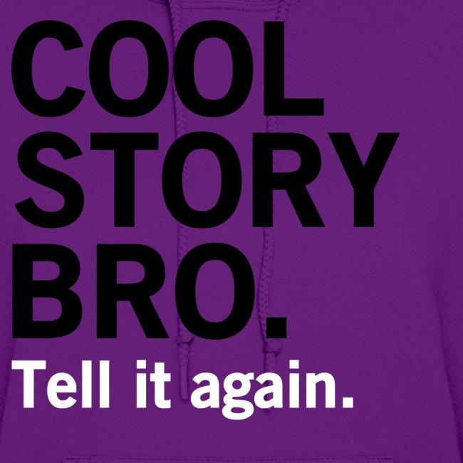 Female Cool Story Bro Sweatshirt