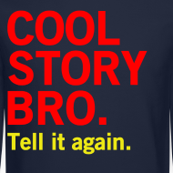 Design ~ Men Cool Story Bro Sweater