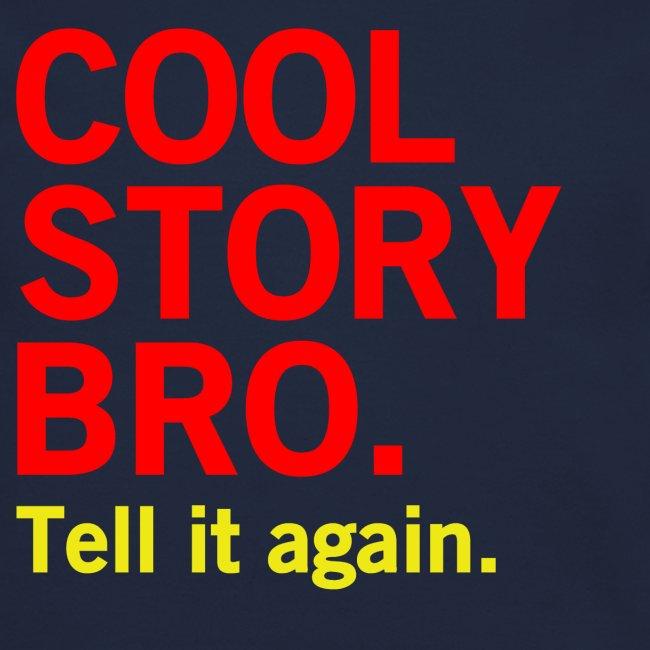 Men Cool Story Bro Sweater