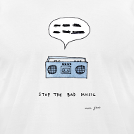 Design ~ Stop the bad music - Men's white tee