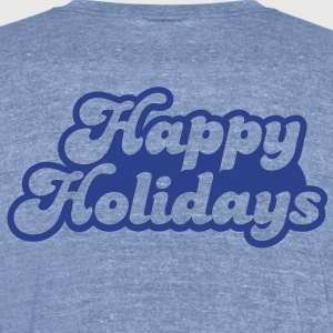 Happy holidays (not just Christmas!) T-Shirts - Unisex Tri-Blend T-Shirt by American Apparel