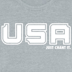 USA - Just Chant It. T-Shirts - Unisex Tri-Blend T-Shirt by American Apparel