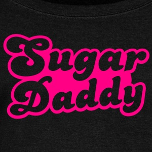 Sugar Daddy in cute font Long Sleeve Shirts - Women's Wideneck Sweatshirt
