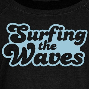 Surfing the waves Long Sleeve Shirts - Women's Wideneck Sweatshirt