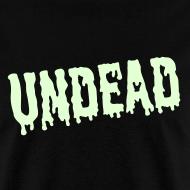 Design ~ UNDEAD T-Shirt GLOW-IN-THE-DARK T-Shirt